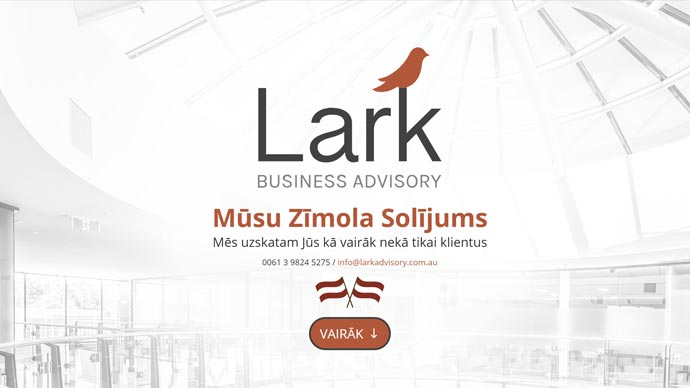 We've just launched one of Australia's only Latvian Website Translations for Lark Business Advisory